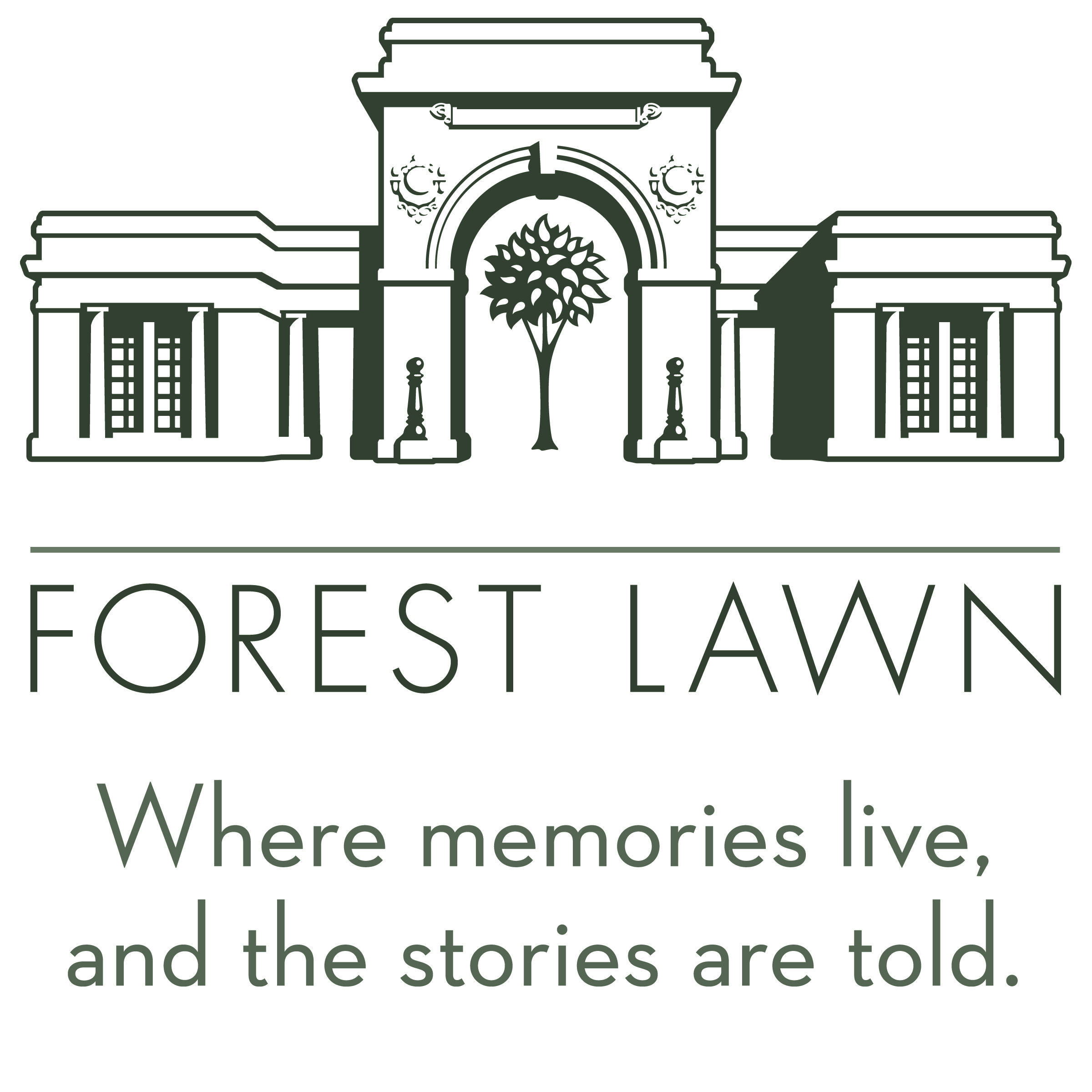 """At the top of this logo is a detailed, greyscale outline of a mausoleum and archway. Underneath the archway is a small tree with leaves. Below that is a grey line. At the bottom of the logo are the words """"Forest Lawn. Where memories live, and the stories are told."""""""